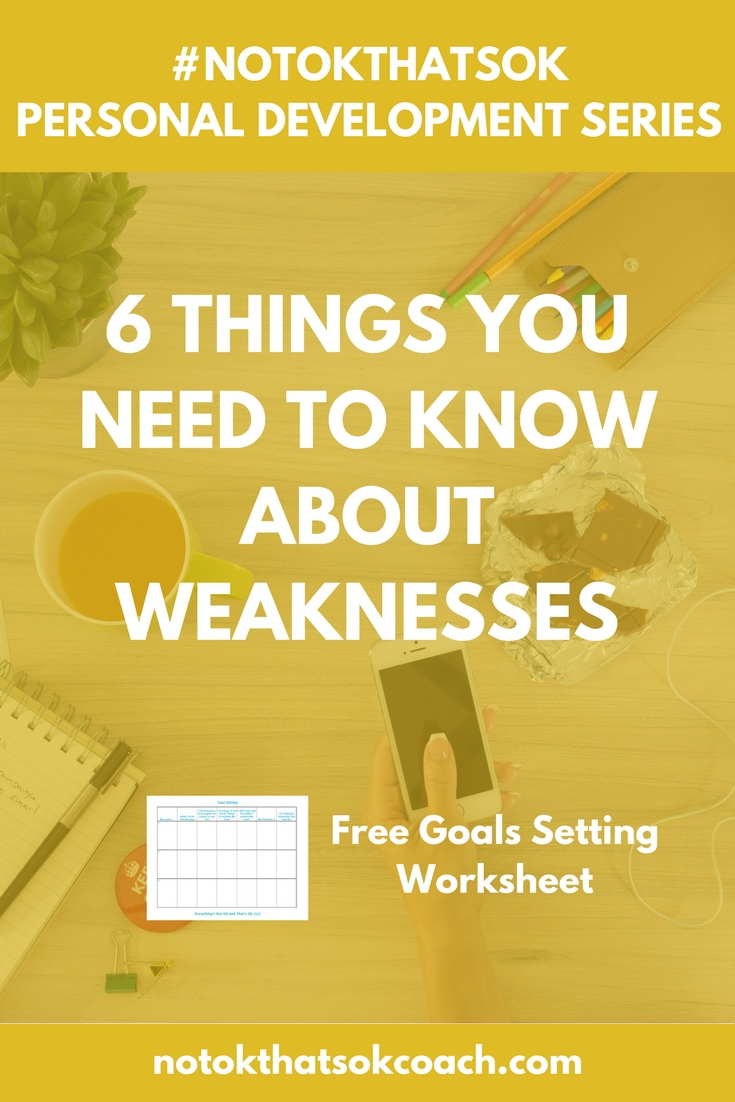 6 Things You Need to Know About Weaknesses