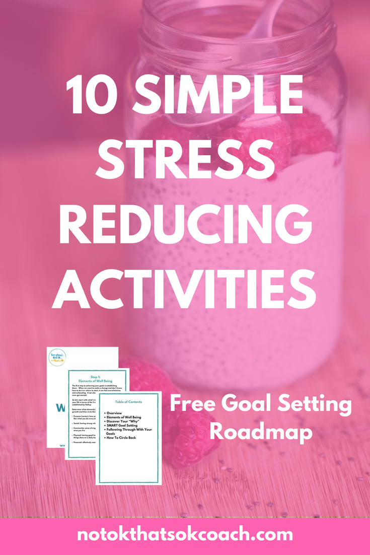 10 Simple Stress Reducing Activities