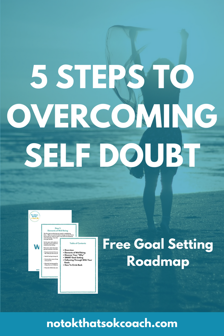 5 Steps to Overcoming Self Doubt