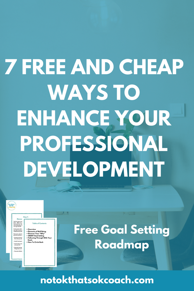 7 Free and Cheap Ways to Enhance Your Professional Development