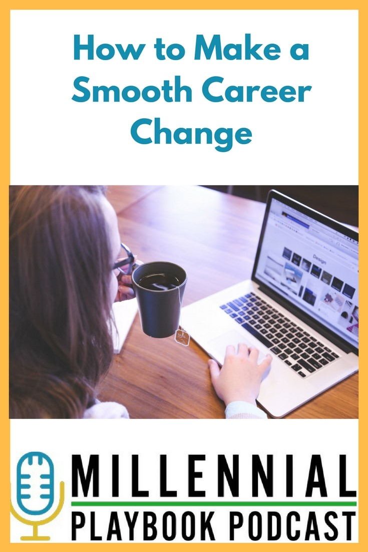 How to Make a Smooth Career Change