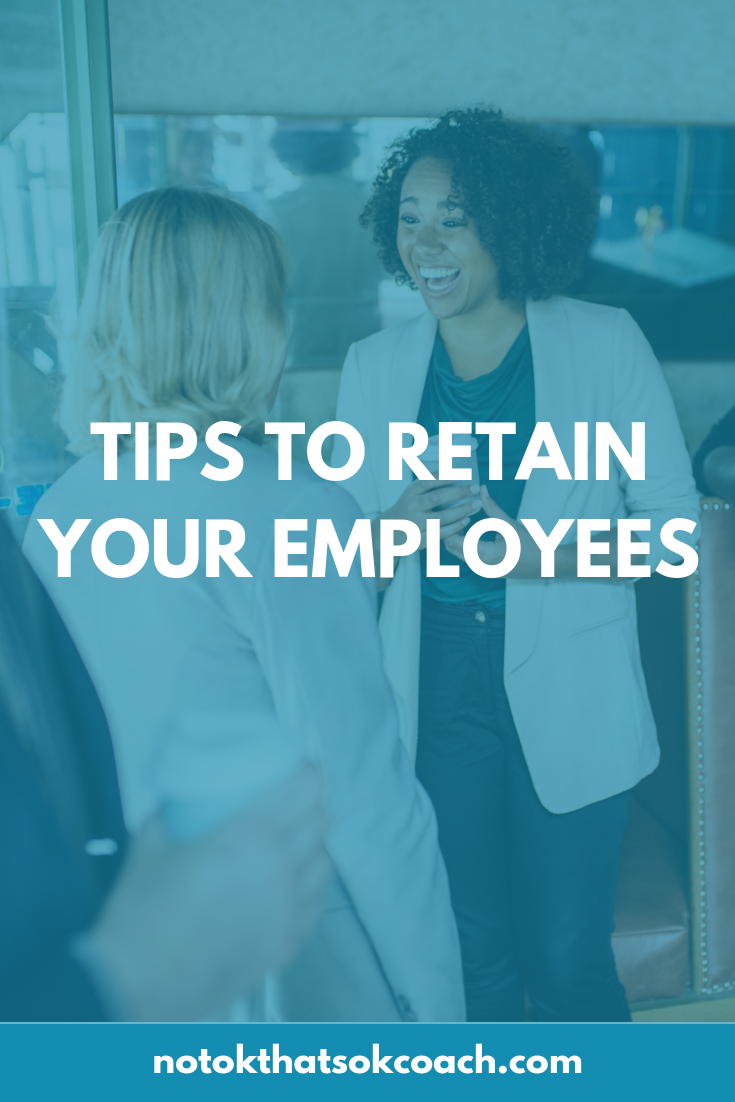 Tips to Retain your employees