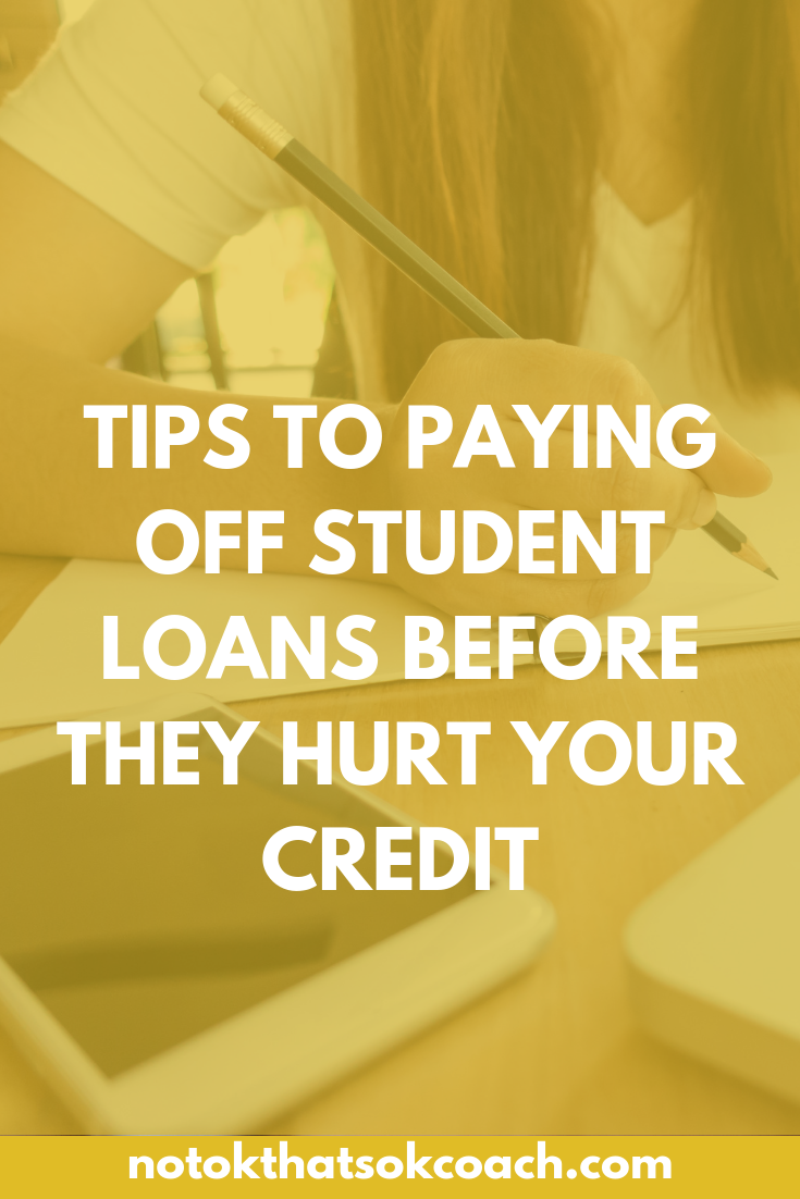 Tips to Paying off Student Loans Before They Hurt Your Credit