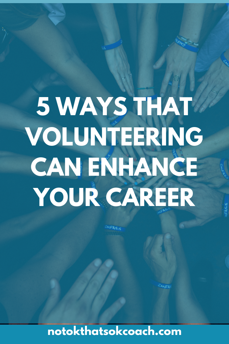 5 Ways that Volunteering Can Enhance Your Career