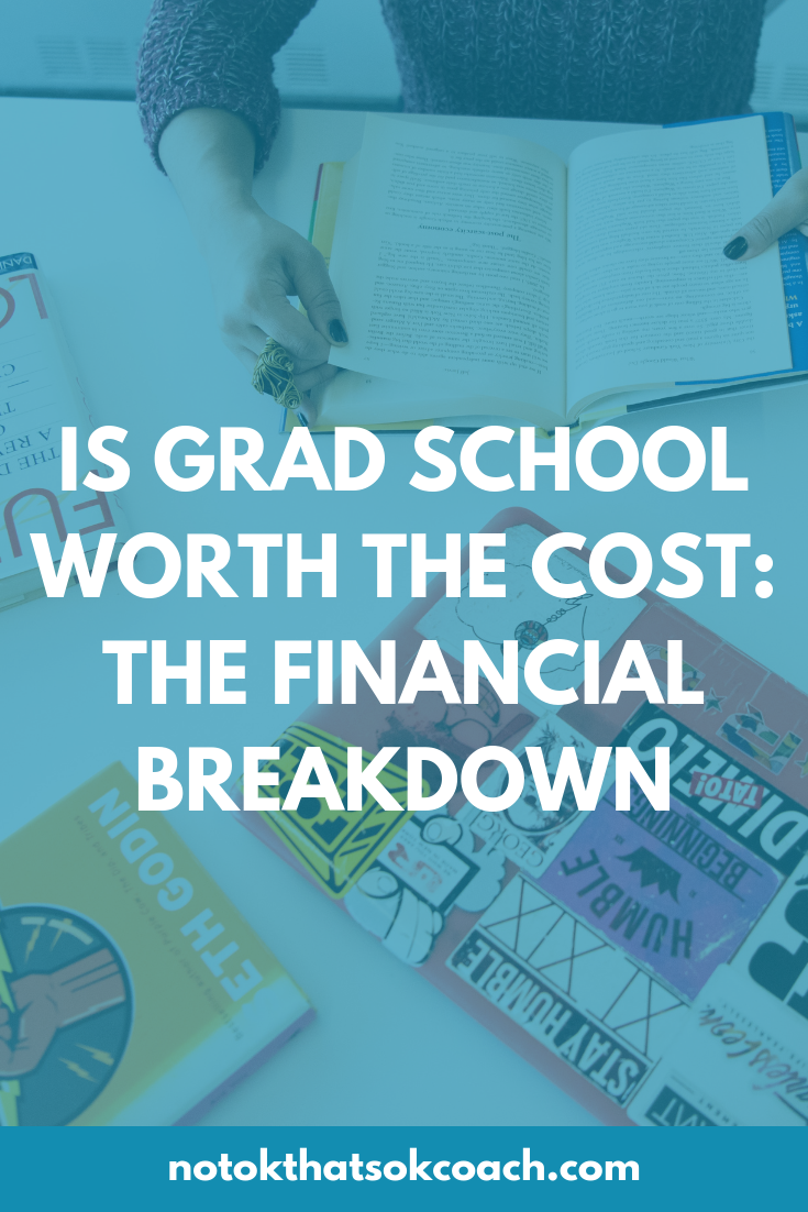 Is Grad School Worth the Cost: The Financial Breakdown