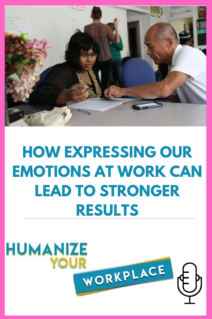 How Expressing our Emotions at Work Can Lead to Stronger Results