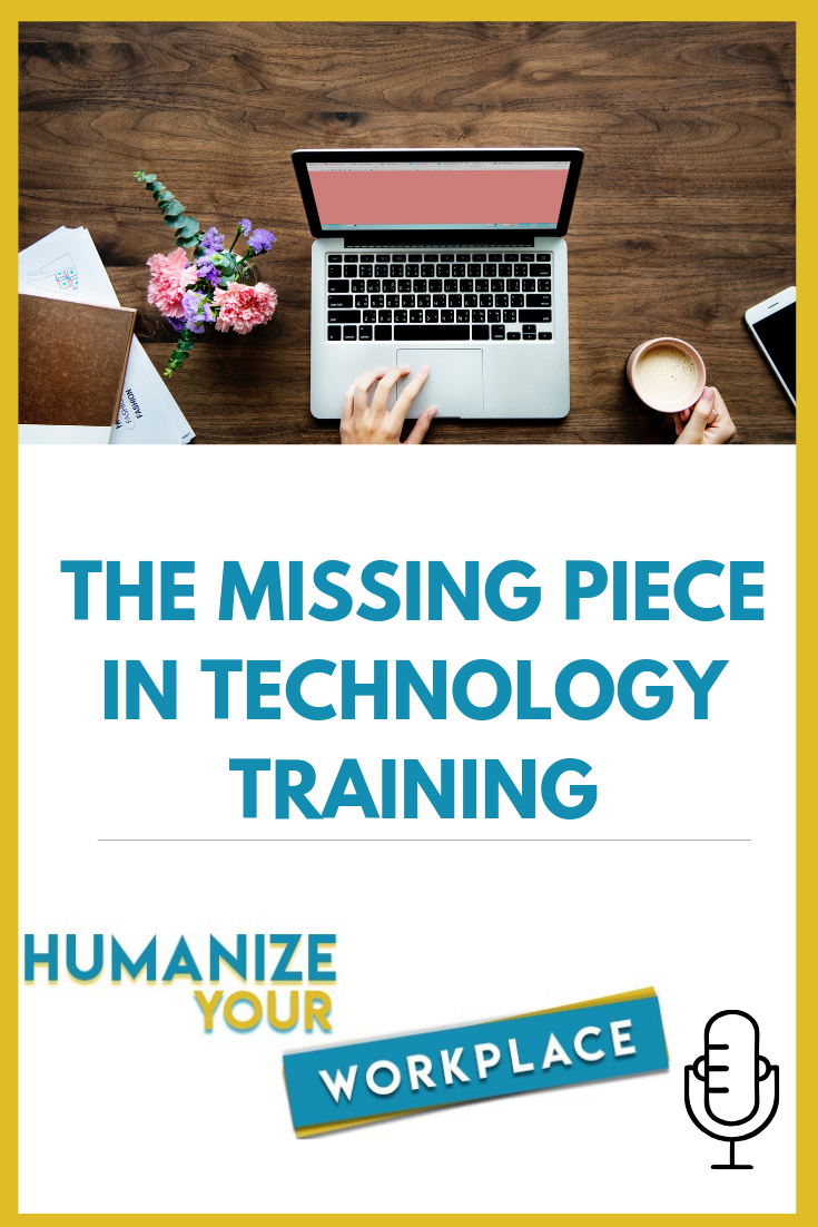 The Missing Piece in Technology Training