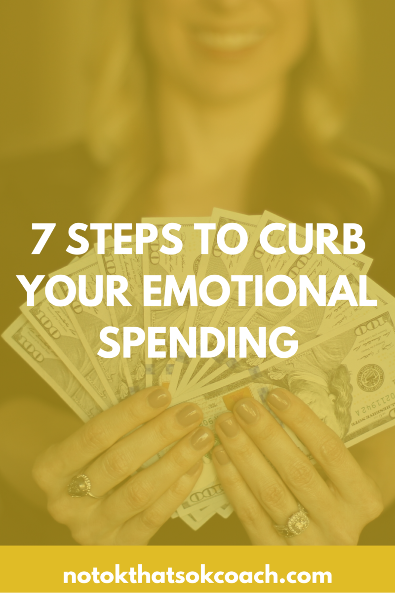 7 Steps to Curb Your Emotional Spending