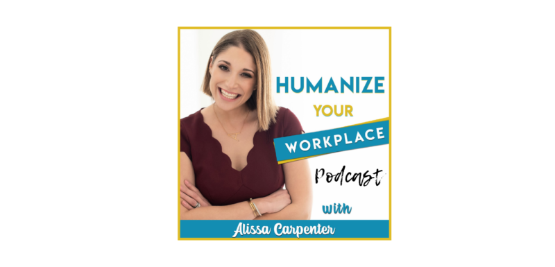humanize your workplace