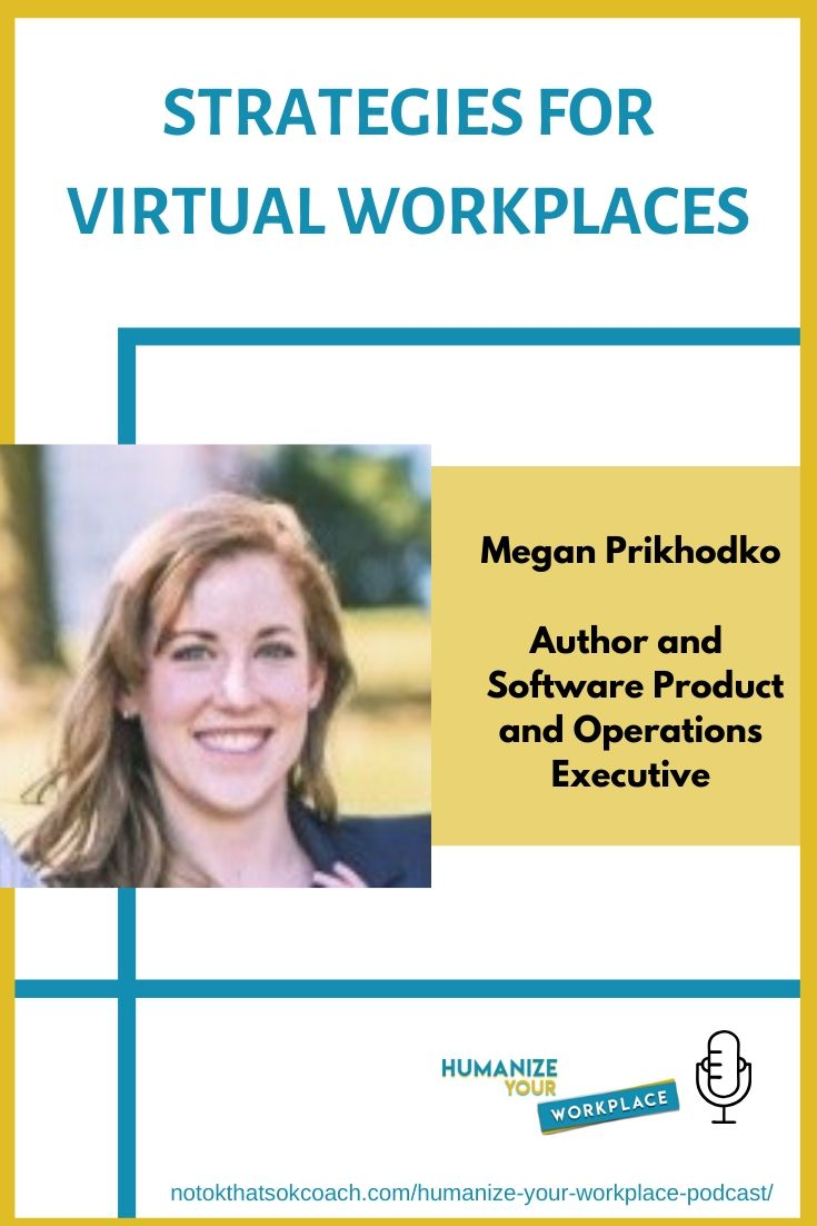 Strategies For Virtual Workplaces
