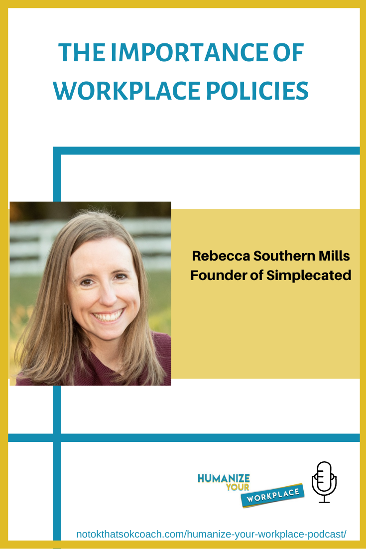 The Importance of Workplace Policies